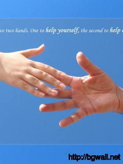 You Have Two Hands One To Help Yourself The Second To Help Others Full Size
