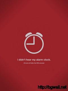 Didnt Hear My Alarm Clock Wallpaper 14679 Full Size