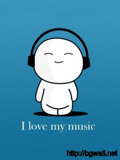 Love My Music Wallpaper Full Size