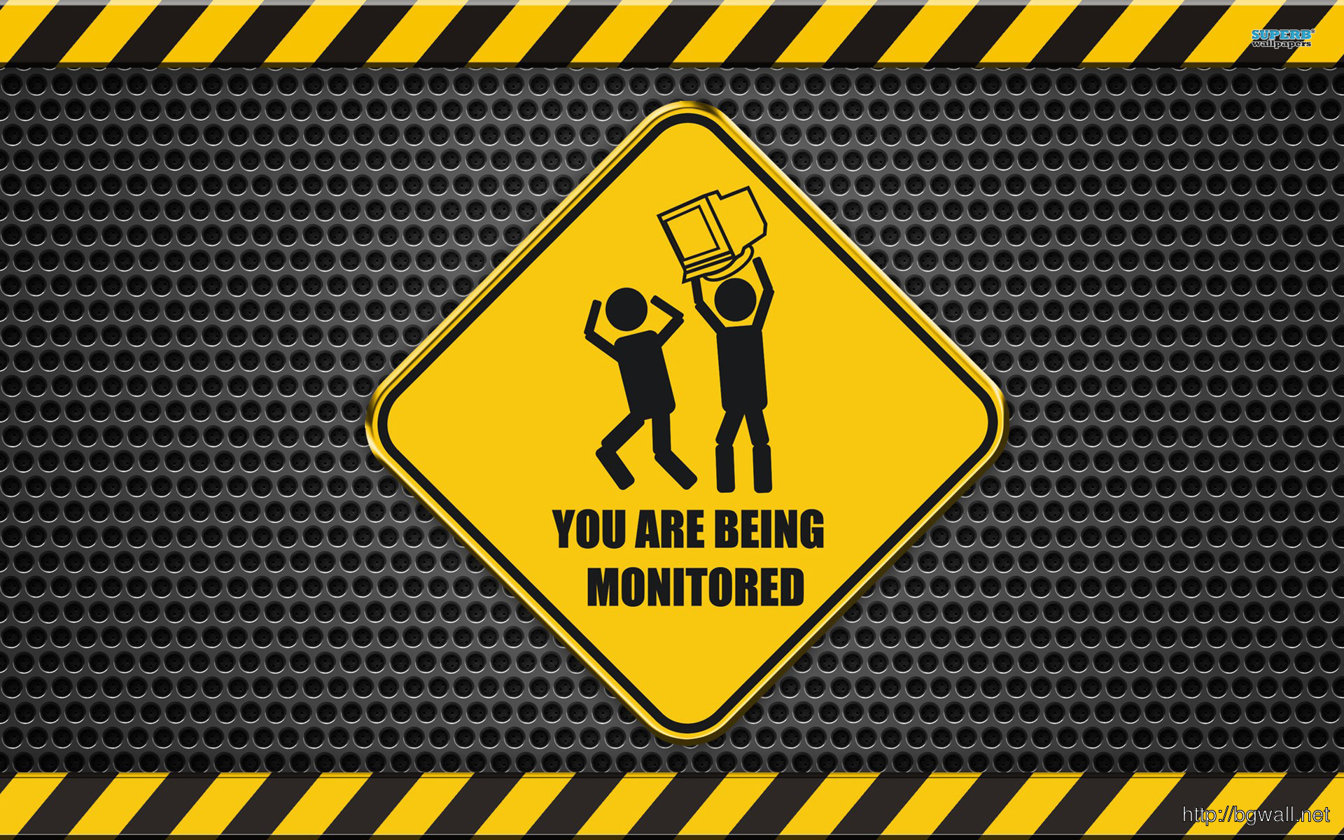 You Are Being Monitored Wallpaper Full Size
